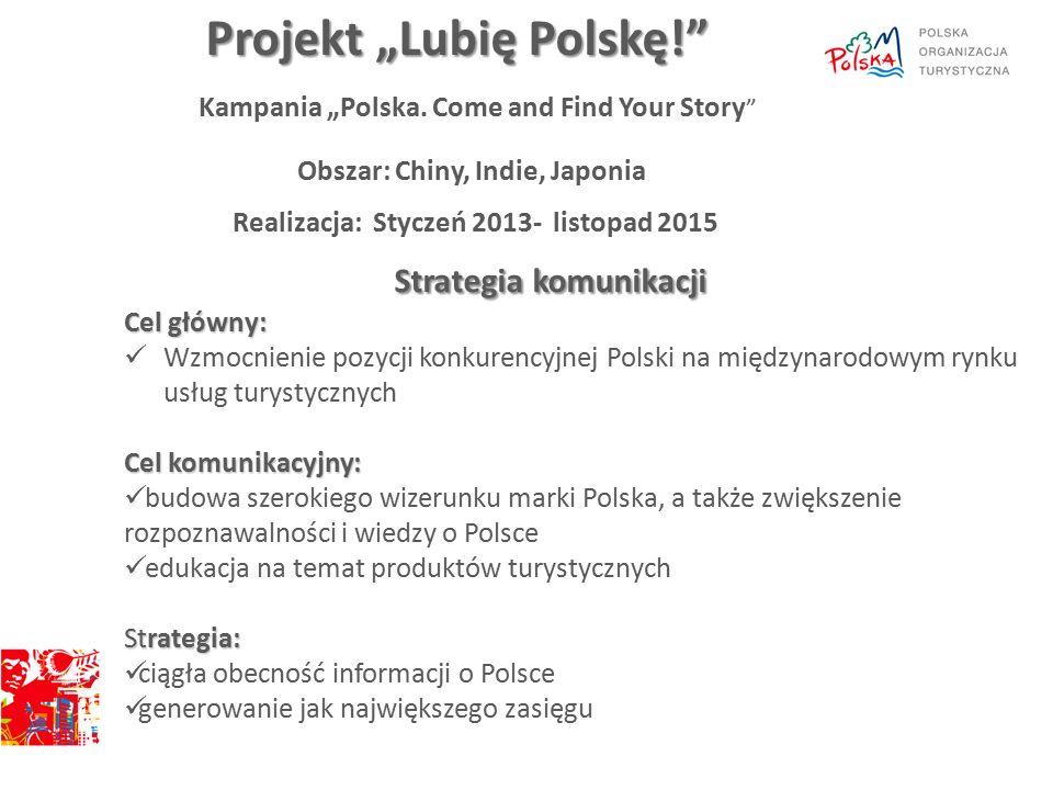 """touroperatorzy (w tym organizatorzy przemysłu spotkań) media (dziennikarze, blogerzy) środowiska opiniotwórcze ( w tym producenci filmowi) konsumenci (w przypadku Chin) Grupy docelowe Hasło """"Polska."""