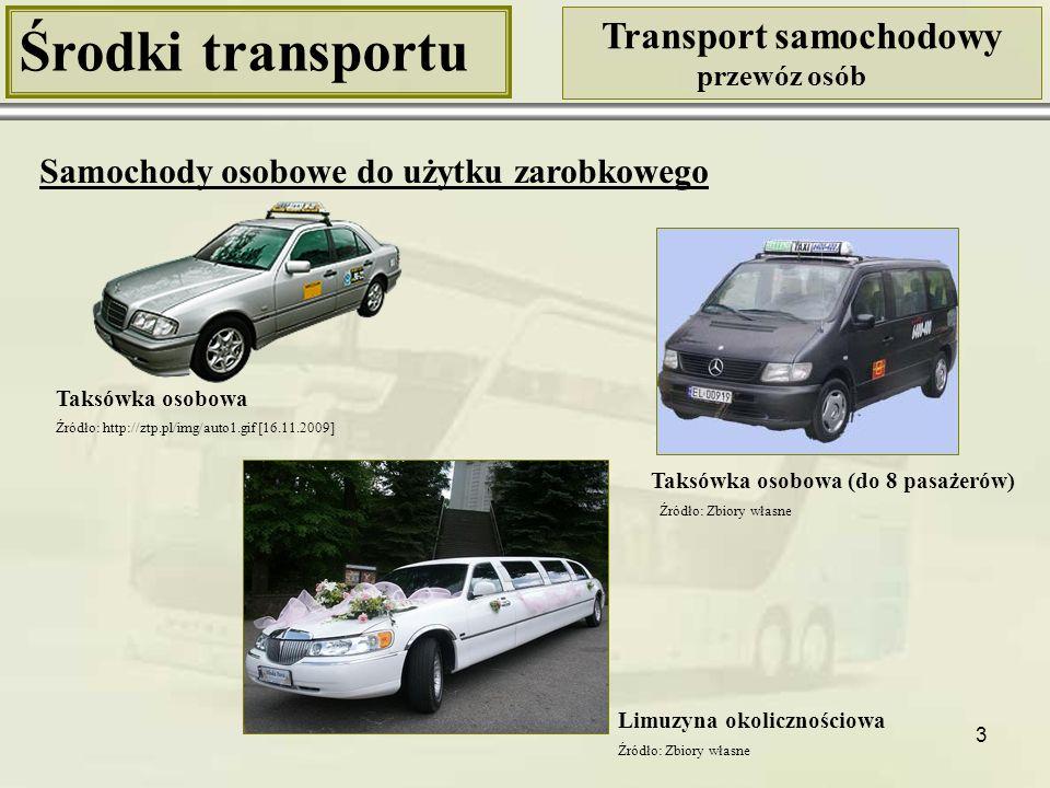 4 Środki transportu Transport samochodowy przewóz osób Klasyfikacja autobusów Autobusy Mikrobusy (do 12 miejsc) Minibusy (do 20 miejsc) Autobusy średnie (do 50 miejsc) Autobusy duże (powyżej 50 miejsc) Standardowe (max 100 – 110 miejsc) Przegubowe (135 – 225 miejsc) Kryterium: przewożona liczba pasażerów