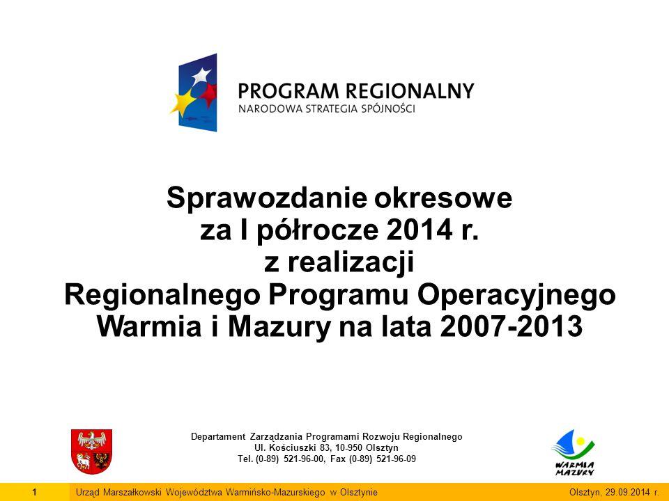 2Urząd Marszałkowski Województwa Warmińsko-Mazurskiego w Olsztynie Olsztyn, 29.09.2014 r.