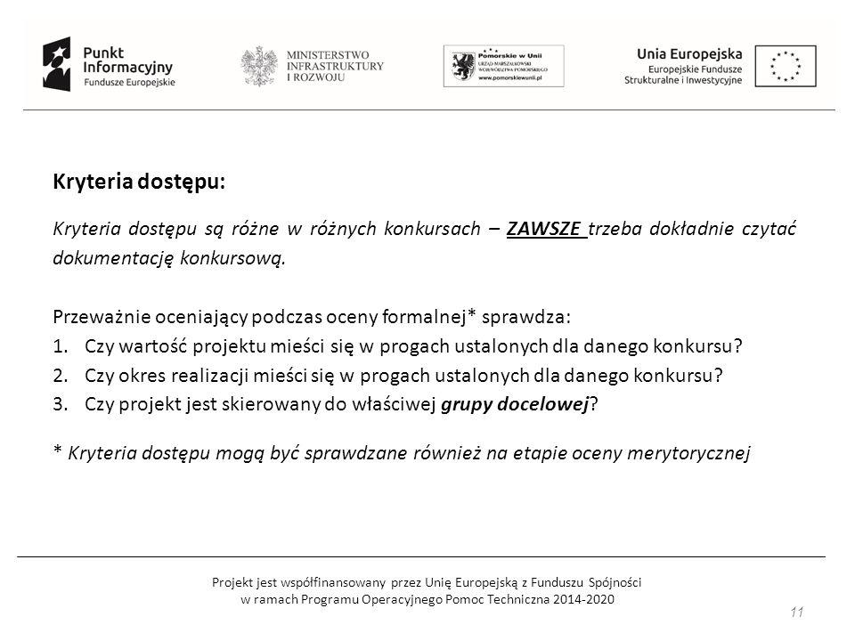 Projekt jest współfinansowany przez Unię Europejską z Funduszu Spójności w ramach Programu Operacyjnego Pomoc Techniczna 2014-2020 12 Błędy formalne, które można poprawić: Takie, których poprawienie nie będzie skutkować zmianą sumy kontrolnej wniosku, np.: brakuje podpisu / parafki, nieczytelna płyta cd.
