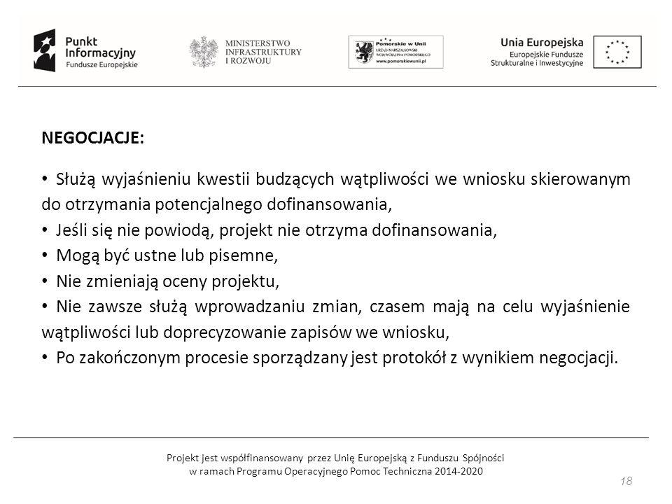 Projekt jest współfinansowany przez Unię Europejską z Funduszu Spójności w ramach Programu Operacyjnego Pomoc Techniczna 2014-2020 19 UMOWA Umowa jest zawierana z podmiotem, którego wniosek został rekomendowany do dofinansowania, Zawiera listę dodatkowych załączników, które należy dostarczyć, Jest standardowa, nie podlega negocjacjom, Od początku (już na etapie konkursu) mamy wgląd w jej zapisy.