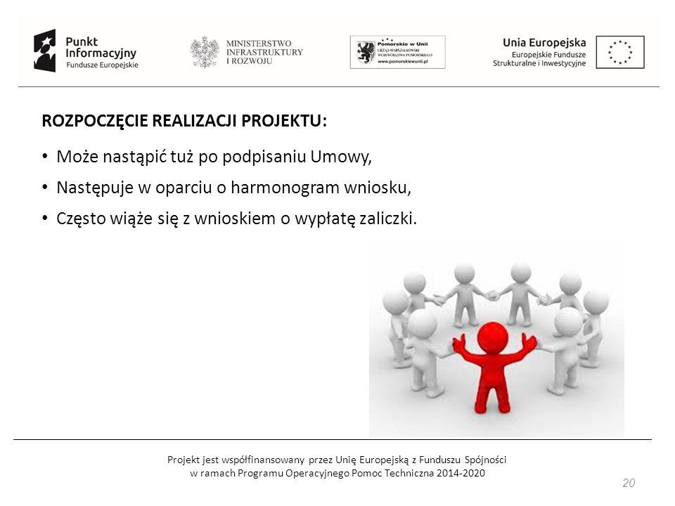 Projekt jest współfinansowany przez Unię Europejską z Funduszu Spójności w ramach Programu Operacyjnego Pomoc Techniczna 2014-2020 21 Najczęściej popełniane błędy: FORMALNE: np.: brak we wniosku podpisu lub czytelnej pieczęci osoby upoważnionej, podpisanie wniosku przez inna osobę niż wskazaną w tzw.