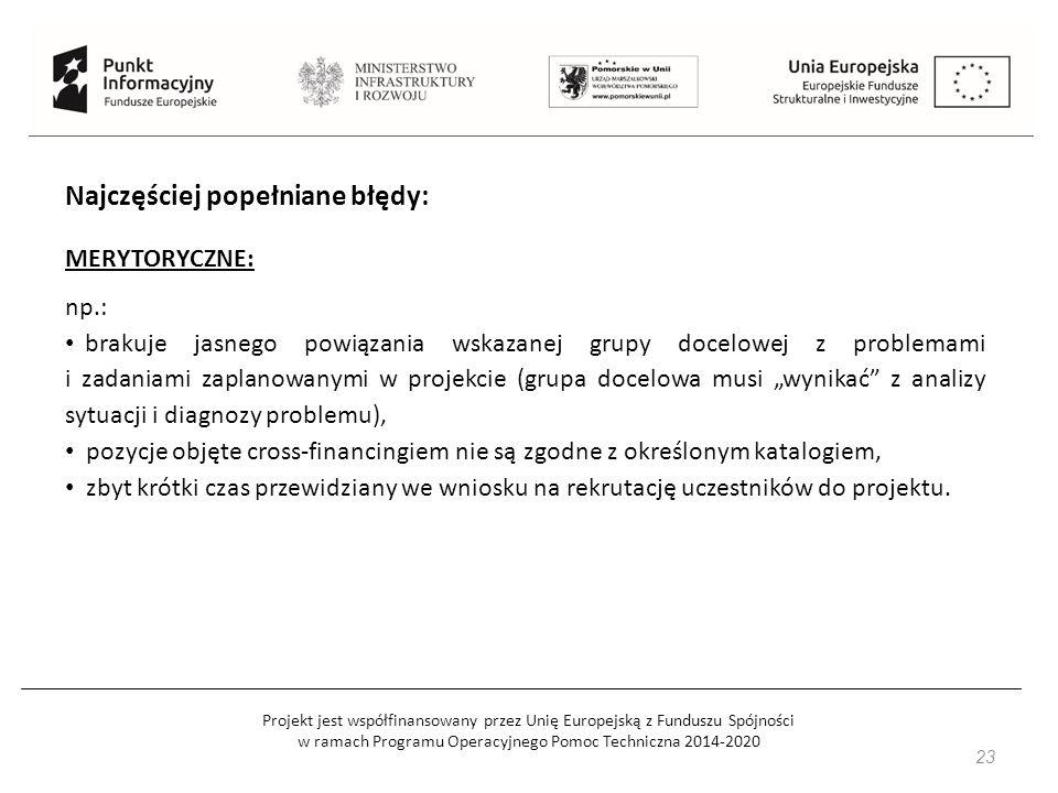 Projekt jest współfinansowany przez Unię Europejską z Funduszu Spójności w ramach Programu Operacyjnego Pomoc Techniczna 2014-2020 24