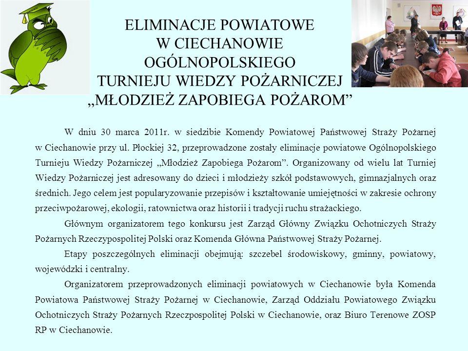 Otwarcia eliminacji dokonał Pan Sławomir Morawski - starosta ciechanowski i jednocześnie Prezes Zarządu Oddziału Powiatowego ZOSP RP, st.