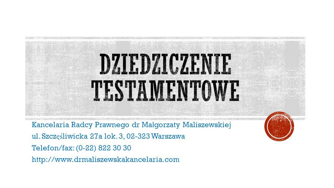 Kancelaria Radcy Prawnego dr Ma ł gorzaty Maliszewskiej, ul.