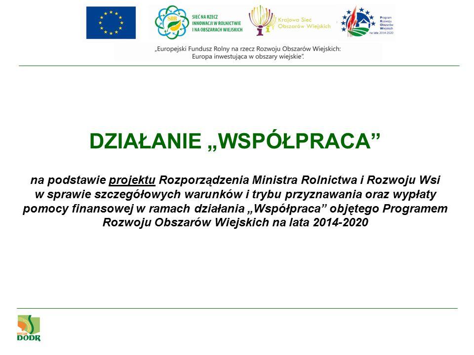 Działanie dotyczy wspierania powstawania i działalności grup operacyjnych na rzecz innowacji (EPI) w rozumieniu art.