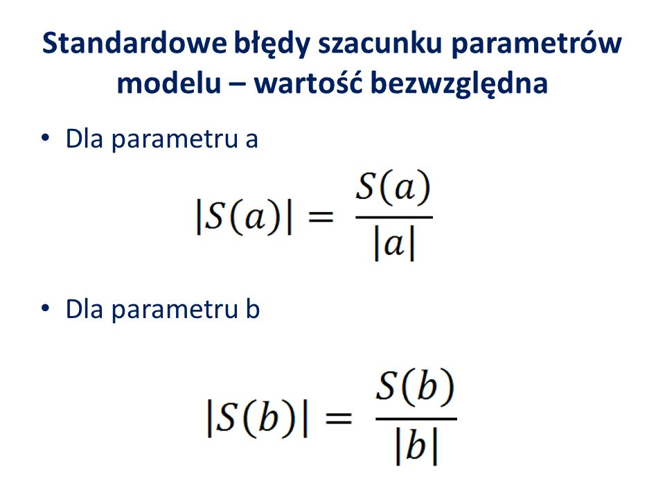 S(a) = 331,486 – szacując parametr a na poziomie 735,0659, popełniamy średni błąd 331,486, co stanowi 45,1%.