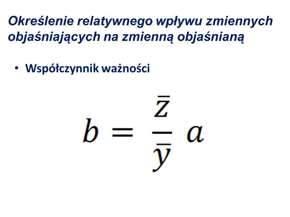 b = 2,5563 – taka wartość tego wskaźnika świadczy o tym, że zmienna objaśniająca ma relatywnie większy wpływ na wartość zmiennej objaśnianej.