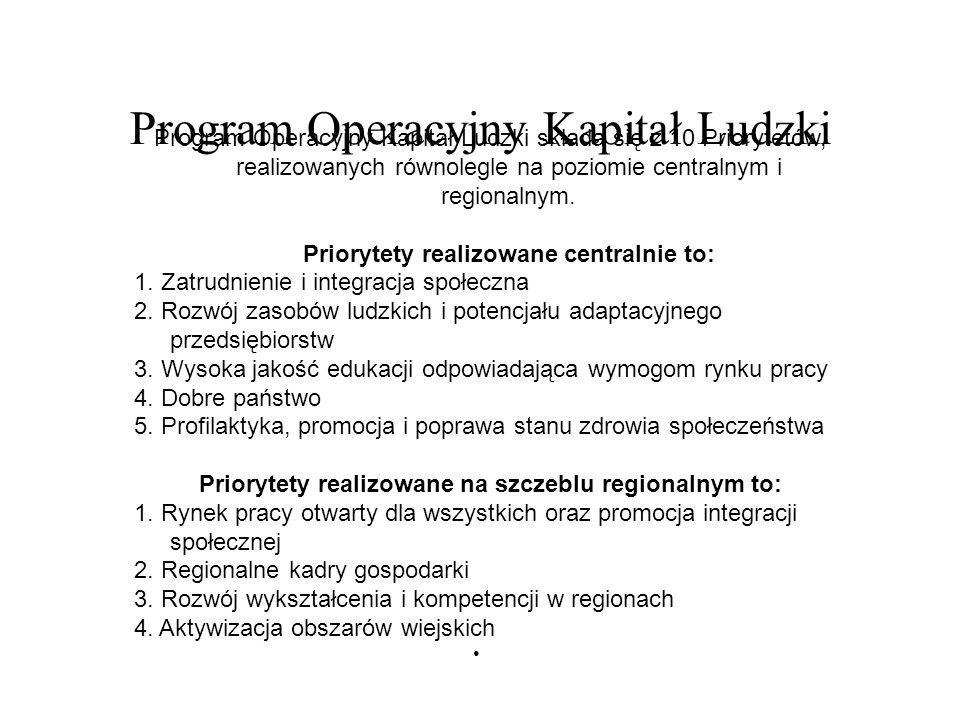 Regionalny Program Operacyjny – woj.podkarpackie Priorytet 1.