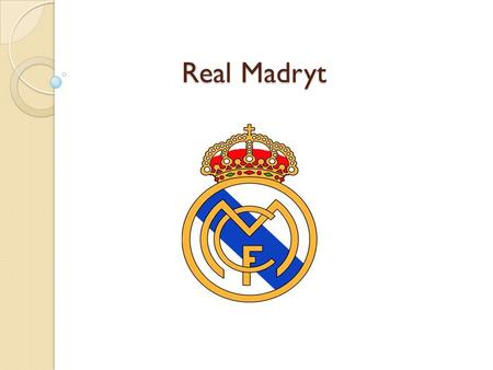 Real Madryt.