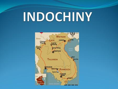 INDOCHINY.