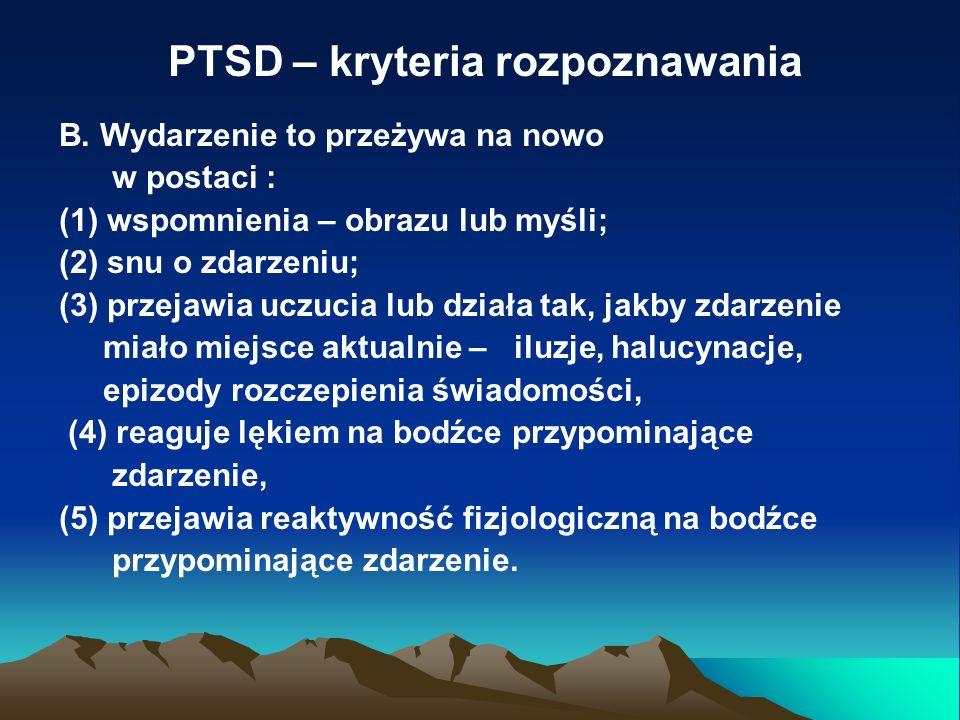 PTSD – kryteria rozpoznawania C.