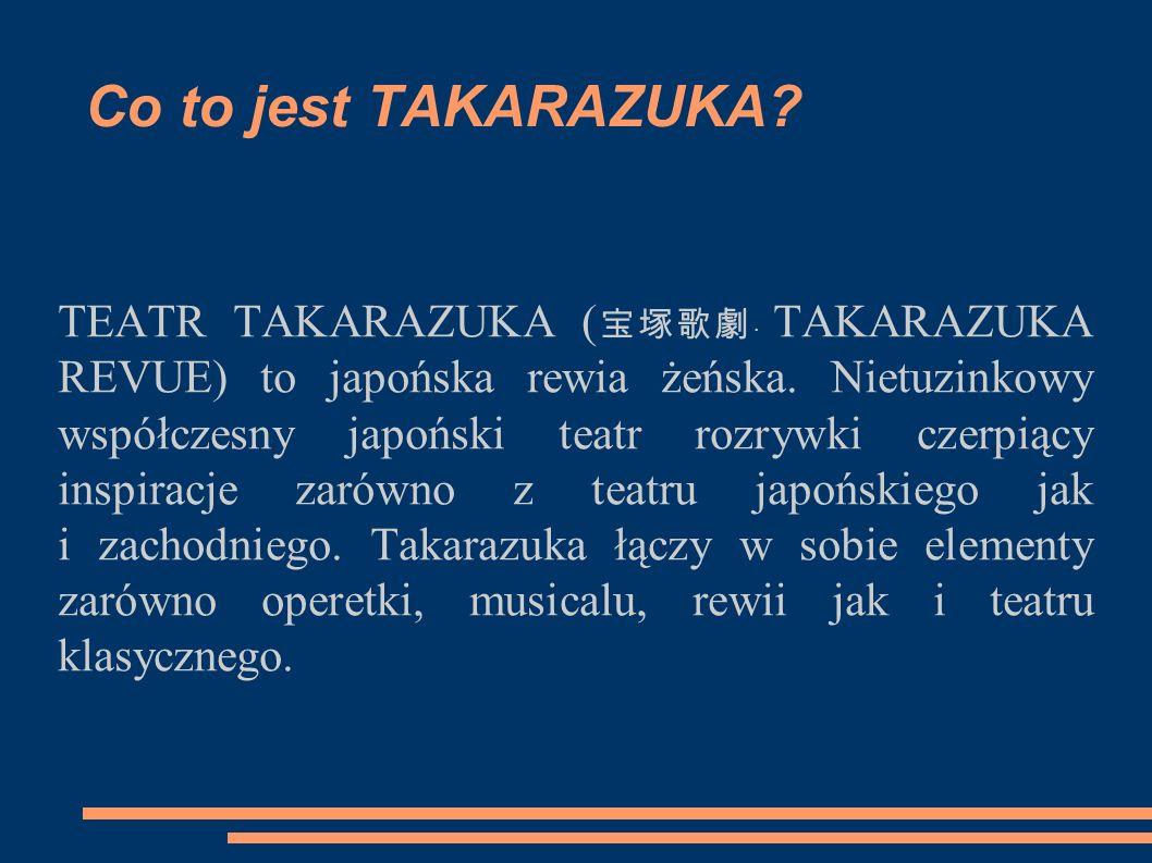 Historia ● Oficjalnie za datę powstania Takarazuki uważa się rok 1914, do którego odwołują się wszelkie obchody rocznicowe.