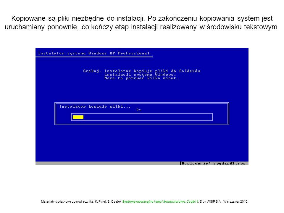 Po restarcie komputera rozpoczyna się proces instalacji realizowany w środowisku graficznym.
