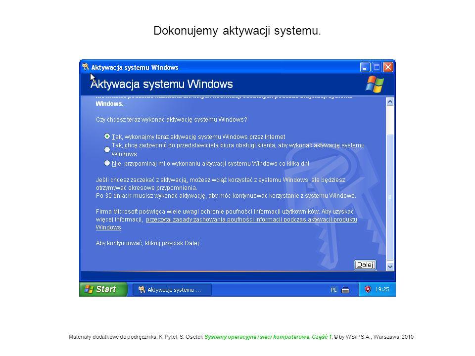 Rejestrujemy kopię systemu operacyjnego u producenta.