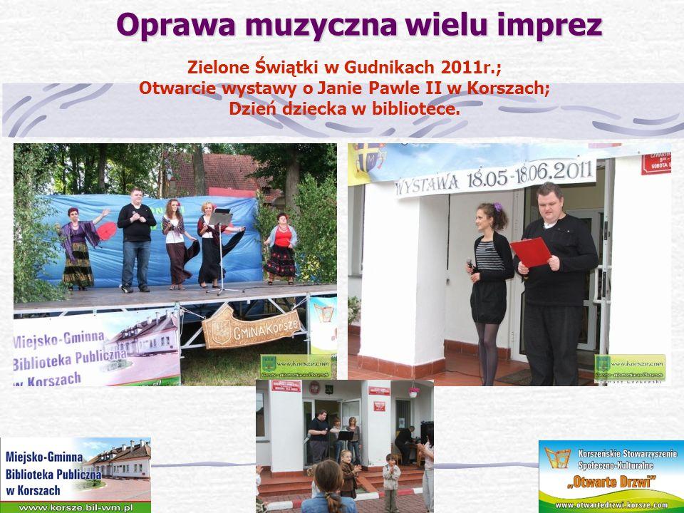 Oprawa muzyczna wielu imprez Oprawa muzyczna wielu imprez Dni Barcian 2011