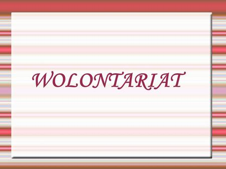 WOLONTARIAT.
