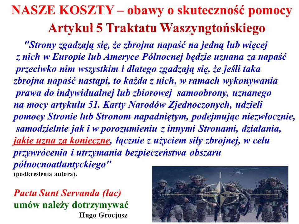 PLANY EWENTUALNOŚCIOWE (CONTINGENCY PLANNING) NASZE KOSZTY OBECNOŚC INSTALACJI NATO NA TERENIE POLSKI Wniosek – potrzeba większego zainteresowania NATO bezpieczeństwem Polski
