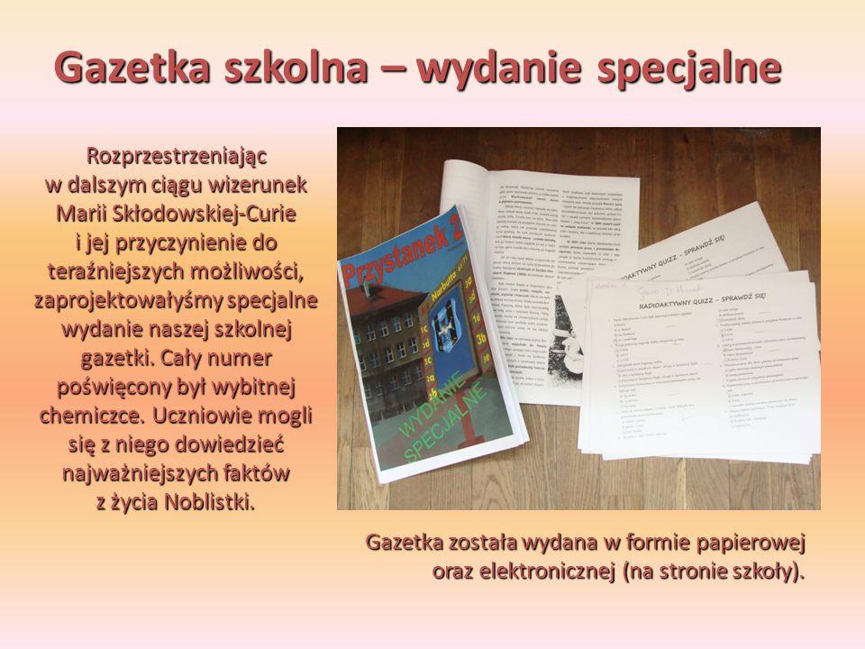 W gazetce poświęconej Marii Skłodowskiej-Curie znalazły się zarówno podstawowe informacje na temat Noblistki, jak również mniej znane fakty z jej życia.
