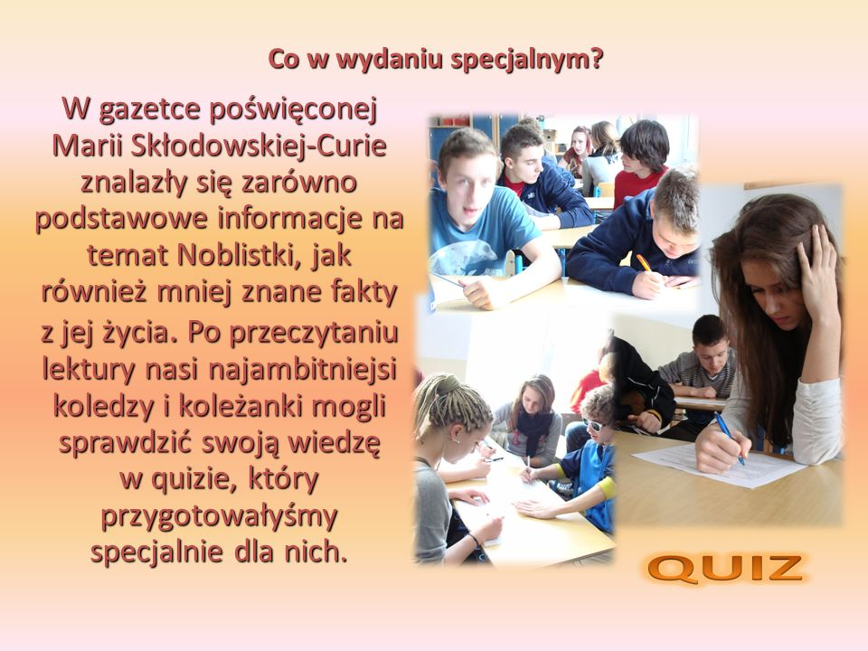 Jeden z uczniów: Czym jeździ Maria Skłodowska-Curie.