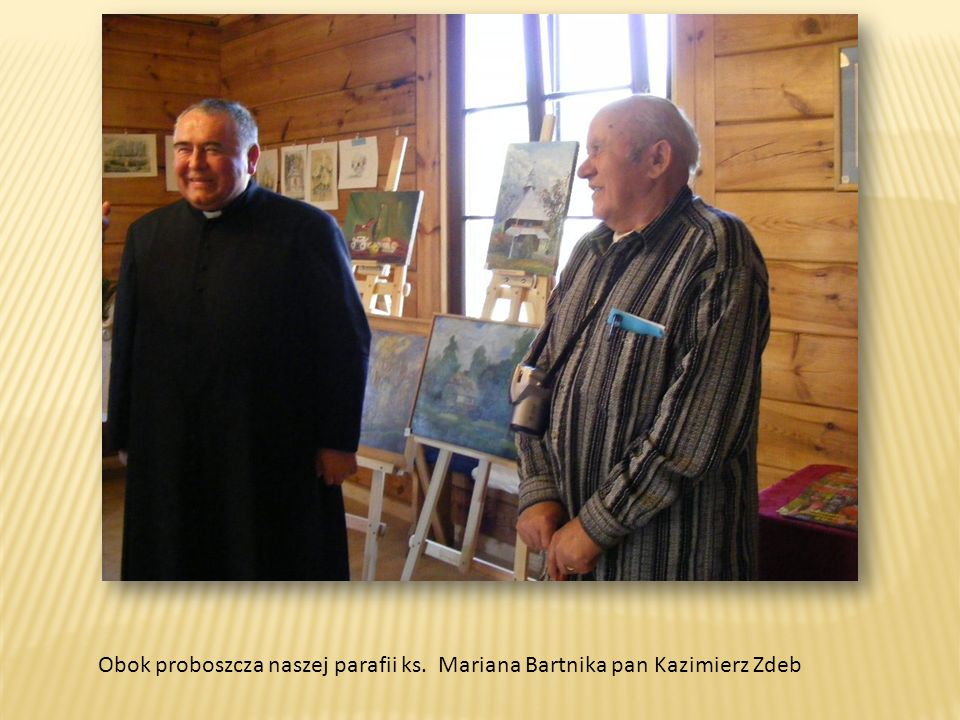 Wystawę prac pana Zdeba obejrzał również ks. biskup Mieczysław Cisło