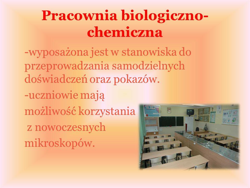 Pracownia biologiczno- chemiczna -wyposażona jest w stanowiska do przeprowadzania samodzielnych doświadczeń oraz pokazów.