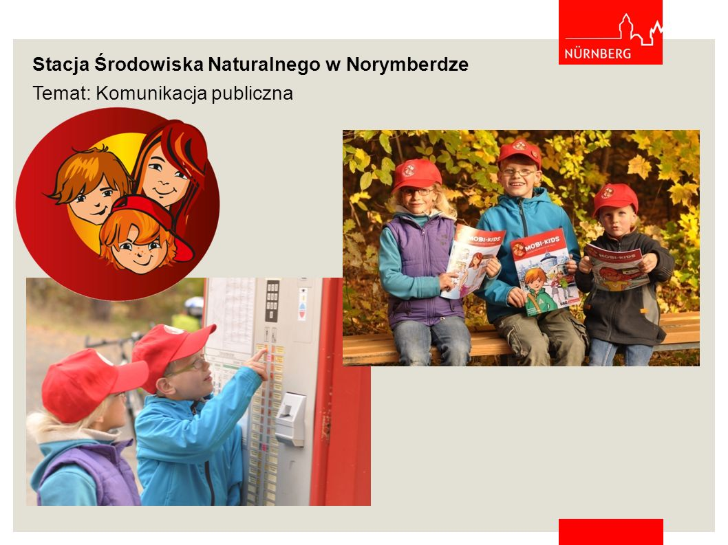 Stacja Środowiska Naturalnego w Norymberdze Temat: Zmiany klimatyczne/Oszczędzanie energii