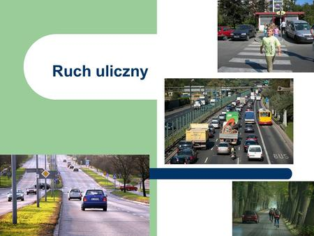 Ruch uliczny.