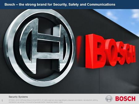 Bosch – the strong brand for Security, Safety and Communications