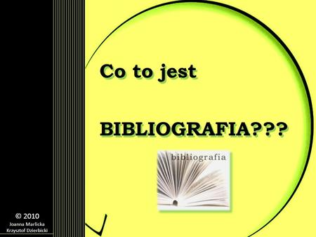 Co to jest BIBLIOGRAFIA???