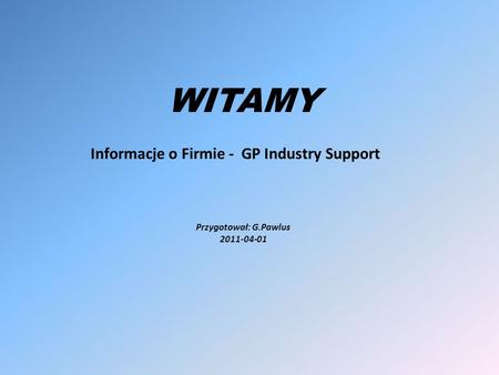 Informacje o Firmie - GP Industry Support