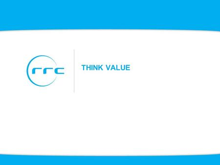THINK VALUE.
