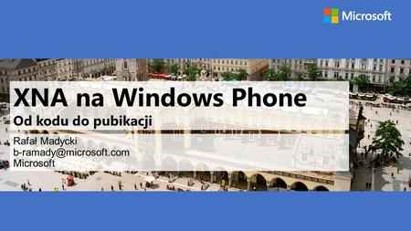 XNA na Windows Phone Od kodu do pubikacji