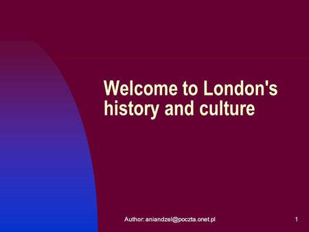 Author: Welcome to London's history and culture.