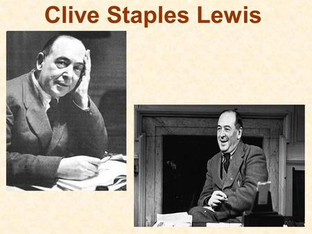 Clive Staples Lewis.