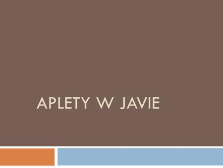 Aplety w javie.
