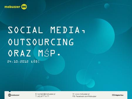SOCIAL MEDIA, OUTSOURCING ORAZ MŚP ŁÓDŹ