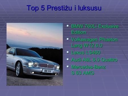 Top 5 Prestiżu i luksusu BMW 760Li Exclusive Edition