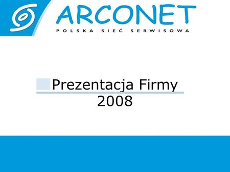Prezentacja Firmy 2008. AGD, Airconditioning RTV Computers Optics, Office Appliances NETwork.
