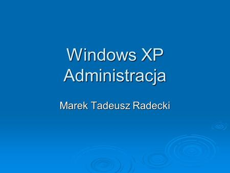 Windows XP Administracja