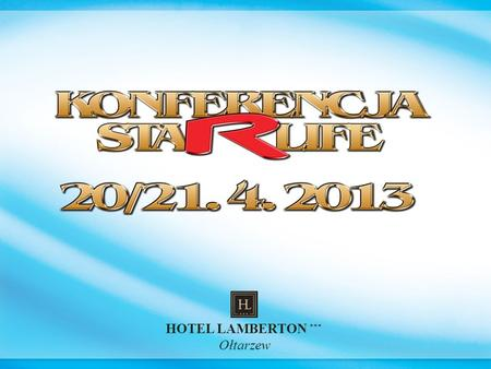 HOTEL LAMBERTON *** Ołtarzew. PROGRAM MARKETINGOWY Elżbieta Król Lider Presidential STARLIFE.