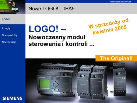 Automation and Drives Przegląd Nowe produkty Nowe funkcje Logic Module LOGO! LOGO! A&D AS, 07/2003, Chart1 © Siemens AG 2003 - Subject to change without.