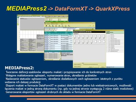 MEDIAPress2 -> DataFormXT -> QuarkXPress