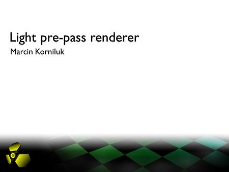 Light pre-pass renderer