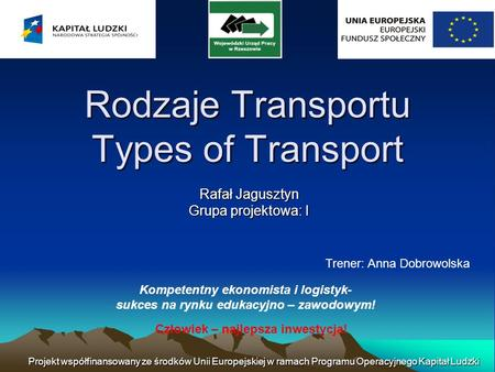 Rodzaje Transportu Types of Transport