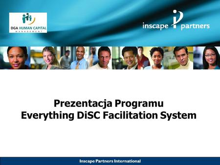 Inscape Partners International Prezentacja Programu Everything DiSC Facilitation System.