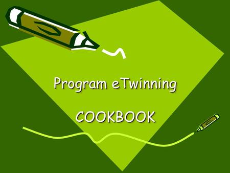 Program eTwinning COOKBOOK