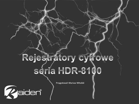 Rejestratory cyfrowe seria HDR-8100