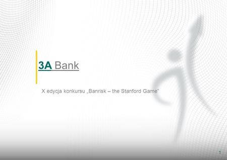 "3A Bank X edycja konkursu ""Banrisk – the Stanford Game"""