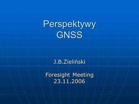 J.B.Zieliński Foresight Meeting